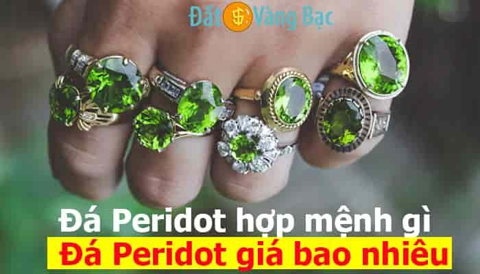 Đá Peridot xanh lá cây hợp mệnh gì, Đá Peridot giá bao nhiêu