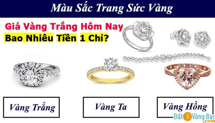 Bảng Giá Vàng Trắng 18K, 24K, PNJ 416 Hôm Nay Bao Nhiêu Tiền 1 Chỉ?