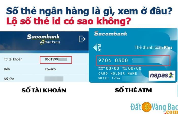 Số thẻ ngân hàng là gì, xem ở đâu? Lộ số thẻ id có sao không?